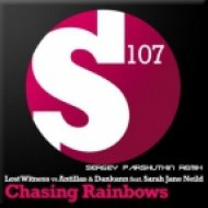 Lost Witness vs Antillas Dankann feat. Sarah Jane Neild - Chasing Rainbows  (Sergey Parshutkin Remix)