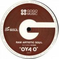 Raw Artistic Soul feat. Wunmi - Oya O  (Main Mix)