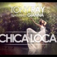 Tony Ray FT Gianna - Chica Loca  (Eden ES Shalev Remix)