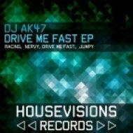 DJ AK47 - Nervy - Original Mix ()