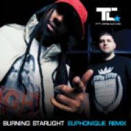 TC & MC Dread - Burning Starlight  (Euphonique Remix)