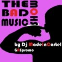 Dj MadeInCartel - The Bad Music Show Ep.XII guest mix by Dj Purple ()