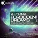 Altuna - Forbidden Dreams  (Joe Shadows Remix)