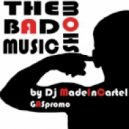 Dj MadeInCartel - The Bad Music Show Ep.XIII guest mix by Dj AnTong ()