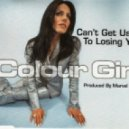 Colour Girl - Can\'t Get Used To Losing You  (Marvel & Eli\'s Southside Edit)