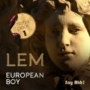 LEM - European Boy  (Dj E-Clyps Remix)