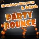 Brooklyn Bounce & Splash - Party Bounce  (Die Hoerer Remix)
