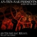 An-ten-nae - We Got The Power (feat. XOchitl) feat. XOchitl  (Original Mix)
