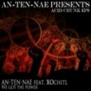 An-ten-nae - We Got The Power (feat. XOchitl) feat. XOchitl  (Acid Crunk Remix)