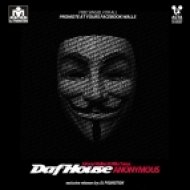 Dafhouse - Anonymous ()