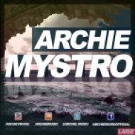 Archie - Mystro (Original Mix)