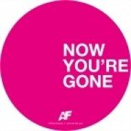 Rune RK & Cassandra Fox - Now You\'re Gone  (Original Mix)
