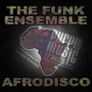 The Funk Ensemble by Dario D\'Attis - Afrodisco 2  (Dario D\'Attis Ayaya Main Mix)