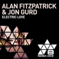 Alan Fitzpatrick & Jon Gurd - Electric Love ()