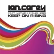 Ian Carey - Keep On Rising 2012  (Dj Shevtsov & Alex Menco Remix)