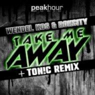Wendel Kos, Rokcity - Take Me Away  (Ton!C Remix)