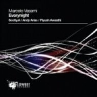 Marcelo Vasami - Everynight  (Piyush Awasthi Remix)