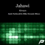 Jahawi - Kiwayu  (Mike Oceanic Proglifting Mix)