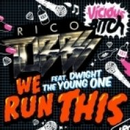 RICO TUBBS & DWIGHT THE YOUNG ONE - We Run This (Get More Remix2012)