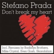 Stefano Prada - Don\'t Break My Heart (Sven Gosh Remix)