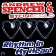 Andrew Spencer & Stonecold - Rhythm in My Heart  (Marc Reason Remix)