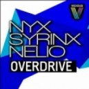Nyx Syrinx Nelio - Overdrive  (Original Mix)