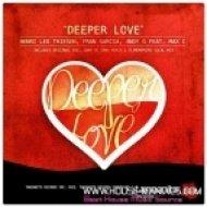 Henri Leo Thiesen, Fran Garcia & Andy G feat. Max C - Deeper Love  (Flamemakers Vocal Edit)