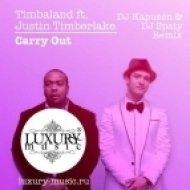 Timbaland ft. Justin Timberlake - Carry Out  (DJ Kapuzen & DJ Spaty Dub Mix)