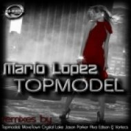 Mario Lopez  - Topmodel  (Club Mix)