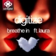 Digitize ft. Laura - Breathe In  (Original Mix)