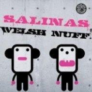 Welsh & Nuff! - Salinas  (Orson Welsh Platja Mix)