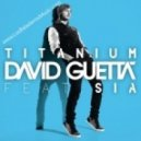 David Guetta ft. Sia   - Titanium  (DJ Ian Remix)
