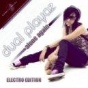 Dual Playaz - Alone Again  (Gordon & Doyle Remix)