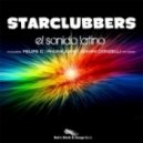 STARCLUBBERS - El Sonido Latino  (Felipe C Remix)