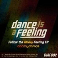 Danny Dance - Follow The Feeling  (Original Mix)