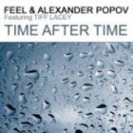 DJ Feel & Alexander Popov ft. Tiff Lacey - Time After Time  (Radio Mix)