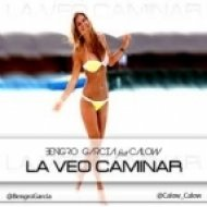 Bengro Garcia ft. Calow - La Veo Caminar  (Extended Version)