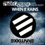 Pedro Cazanova, Kellie Allen - When It Rains  (Extended Mix)