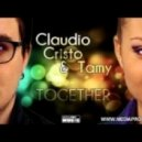 Claudio Cristo & Tamy  - Together  (Original Extended)