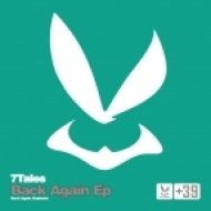 7Tales - Back Again  (Original Mix)