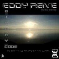 Eddy Rave - Binary Code ()