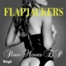 Flapjackers - Sure Enough ()