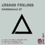 Carbon Parlour - What You Want ()