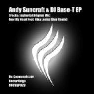 Andy Suncraft & DJ Base-T - Euphoria  (Dub Remix)