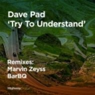 Dave Pad - Going Nowhere  (BarBQ Remix)