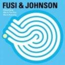 Fusi & Johnson - She Is Running  (Original)