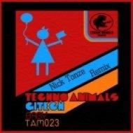 Techno Animals, Gitech - Baby  (Nick Tonze Remix)