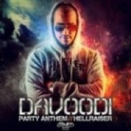 Davoodi - Party Anthem ()
