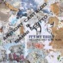 Anthony Castaldo, Gianni Scotto - Its My Fault  (AnGy Kore Remix)