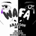 WAFA - Abandon Me  (Basement Jaxx mix)